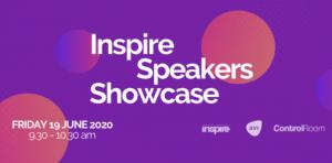Inspire Speakers – INTERNATIONAL & INTERACTIVE- Virtual Speaker Showcase June 19th 2020