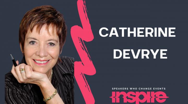 Catherine DeVrye Speaking